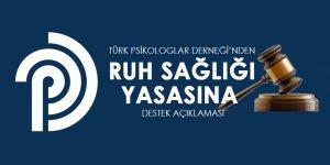 Türk Psikologlar Derneğinden Ruh Sağlığı Yasasına Destek Açıklaması