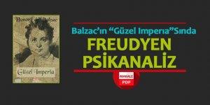 """Balzac'ın """"Güzel Imperia""""Sında Freudyen Psikanaliz"""