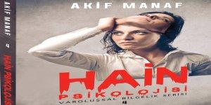 Yazar Akif Manaf'tan 'Hain Psikolojisi'