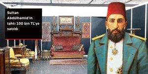 Sultan Abdülhamid'in tahtı 100 bin TL'ye satıldı