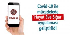 Türkiye'de Covid-19 ile mücadele için 'Hayat Eve Sığar' adlı yeni bir cep telefonu uygulaması geliştirildi
