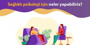 Sağlıklı psikoloji için yapılması gerekenler nelerdir?