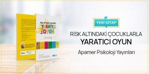 Risk Altındaki Çocuklarla Yaratıcı Oyun - Yeni Kitap