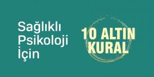 Sağlıklı Psikoloji İçin 10 Altın Kural
