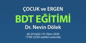 Çocuk ve Ergen BDT Eğitimi - Dr. Nevin Dölek