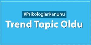 """Psikologlar Kanunu"" Twitter'da Trend Topic Oldu"