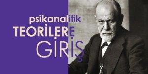 Psikanalitik Teorilere Giriş: Tarihsel Gelişim-Freud