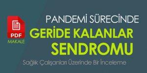 Pandemi Günlerinde Geride Kalanlar Sendromu