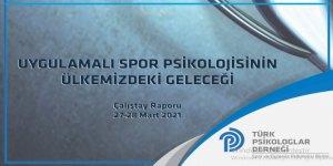 Uygulamalı Spor Psikolojisi Çalıştay Raporu