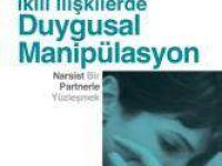 İkili İlişkilerde Duygusal Manipülasyon - Narsist Bir Partnerle Yüzleşmek