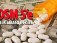 DSM-V'e Tepkiler Uluslararası Boyut Kazanıyor