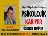 Türkiye'de Psikolojik Kariyer- ÜCRETSİZ SEMİNER
