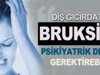 Bruksizm (Diş Gıcırdatma) Hastalığının Nedenleri