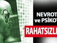 Nevrotik ve Psikotik Rahatsızlıklar