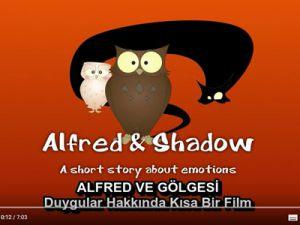Alfred ve Gölgesi-Duygular Hakkında Kısa Bir Film